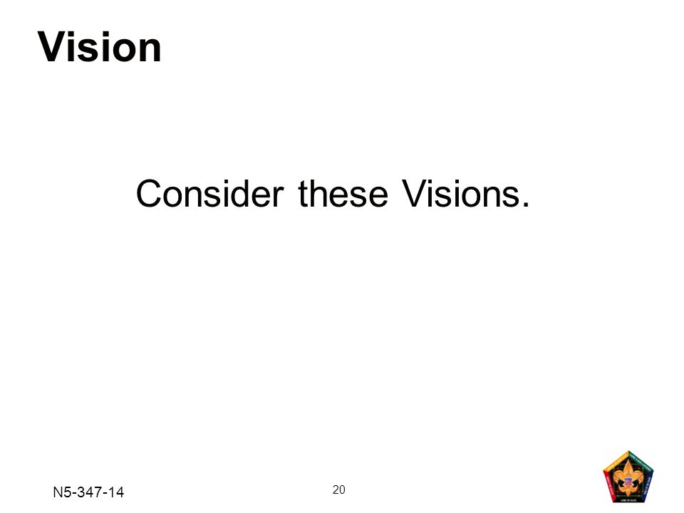 Vision Consider these Visions. N5-347-14