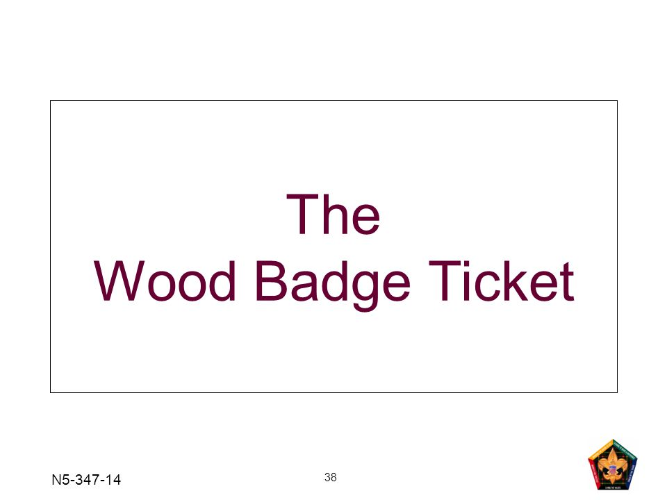 The Wood Badge Ticket N5-347-14