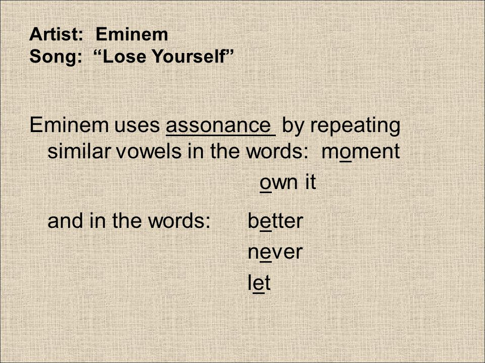 Artist: Eminem Song: Lose Yourself