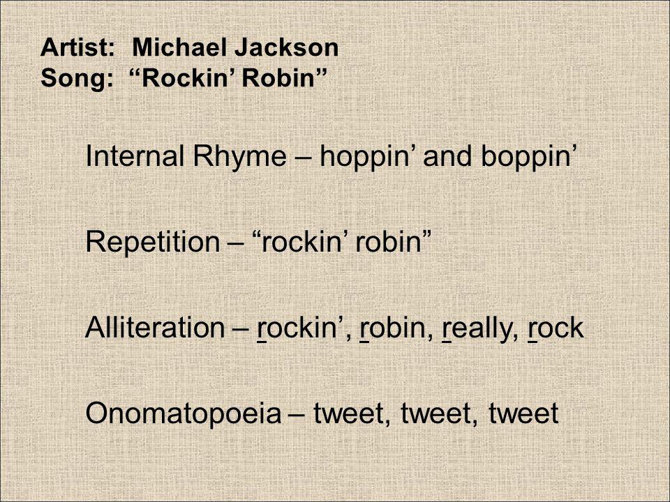 Artist: Michael Jackson Song: Rockin' Robin