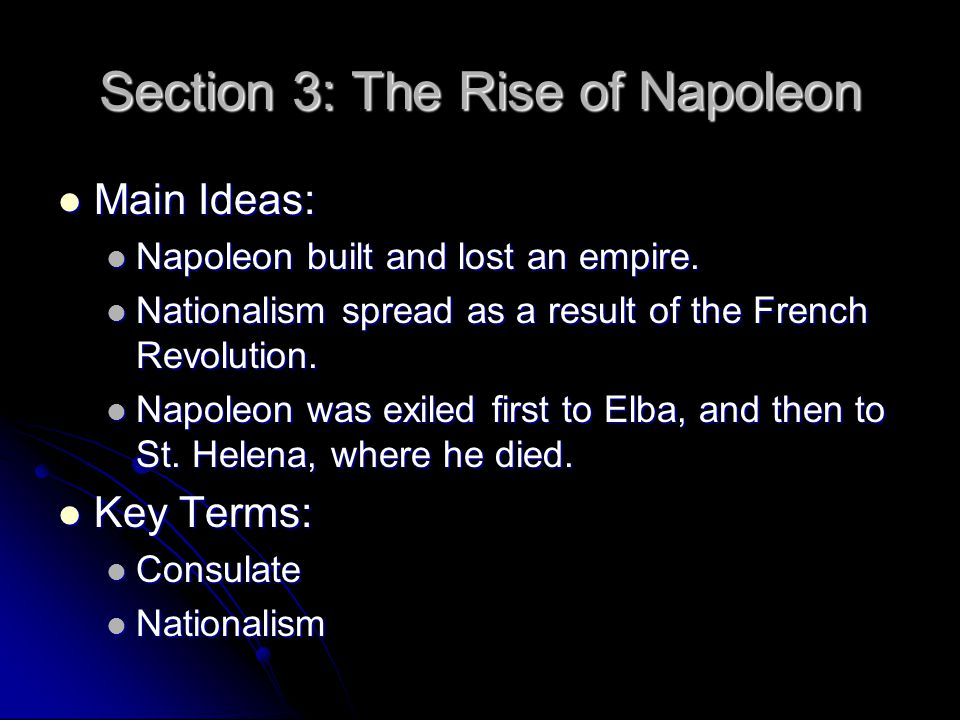 Section 3: The Rise of Napoleon