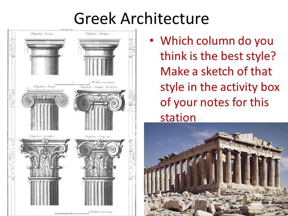 Greek Architecture Which column do you think is the best style.
