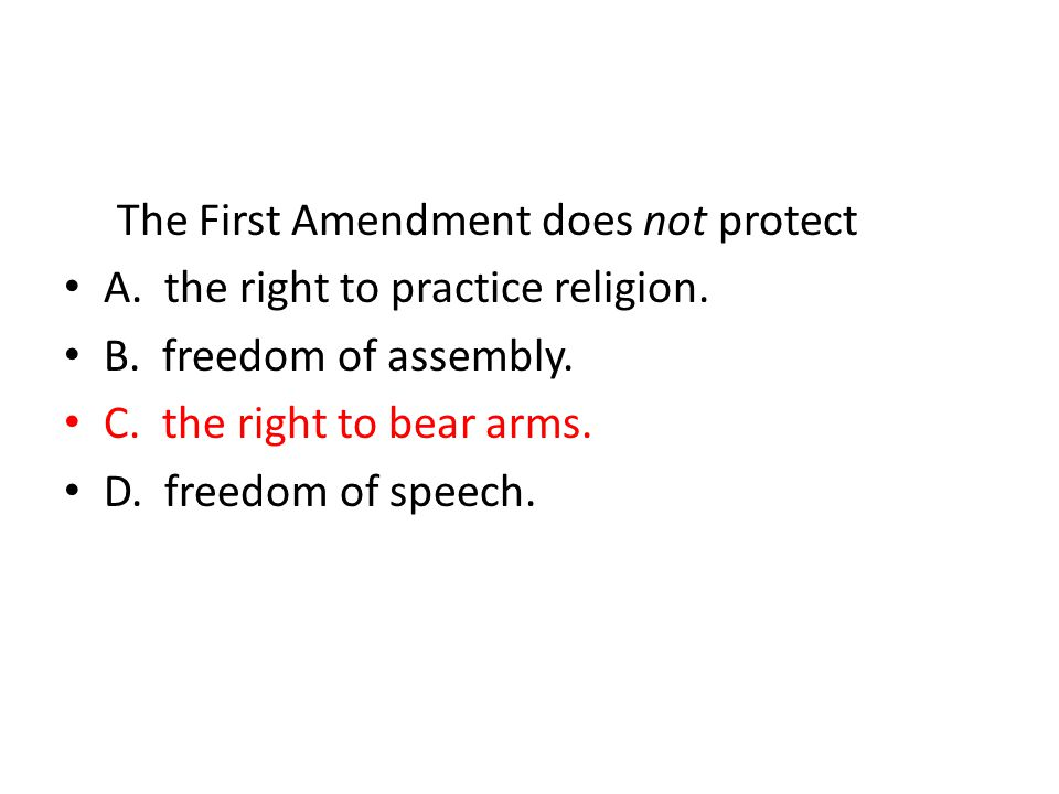 The First Amendment does not protect