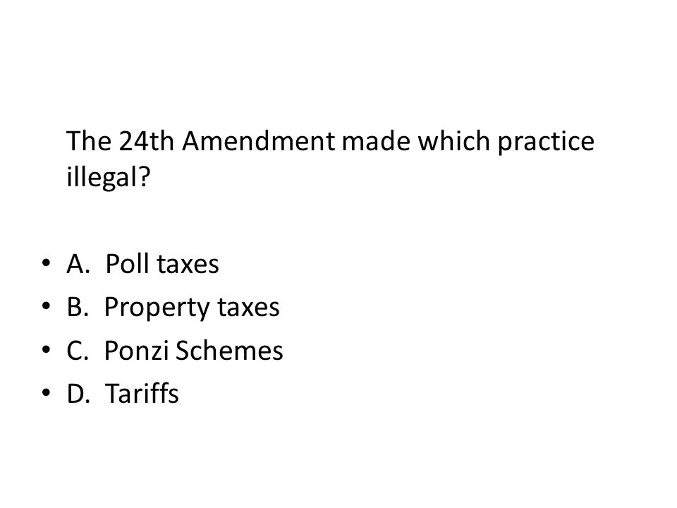The 24th Amendment made which practice illegal