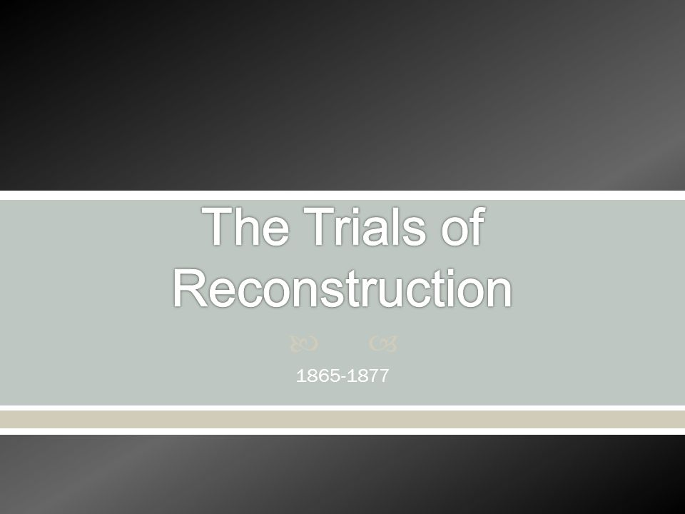 The Trials of Reconstruction