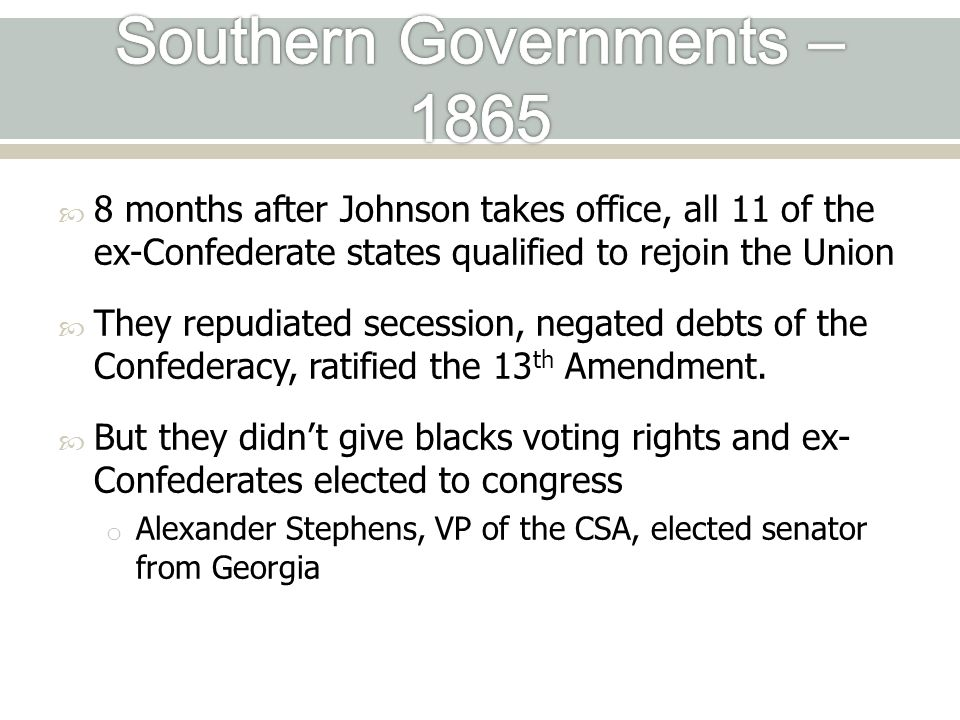 Southern Governments – 1865