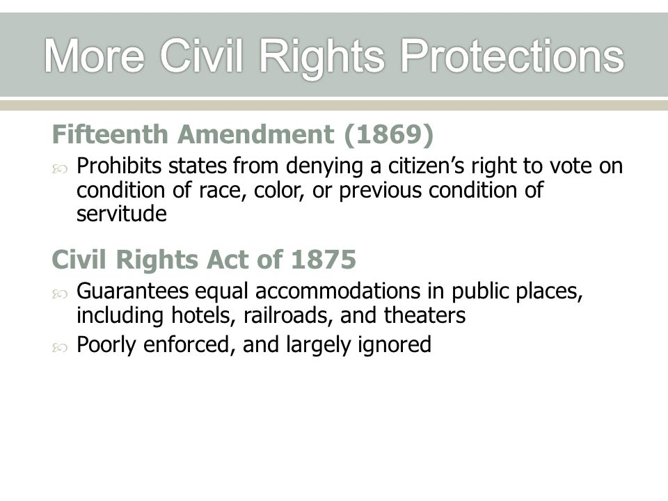 More Civil Rights Protections
