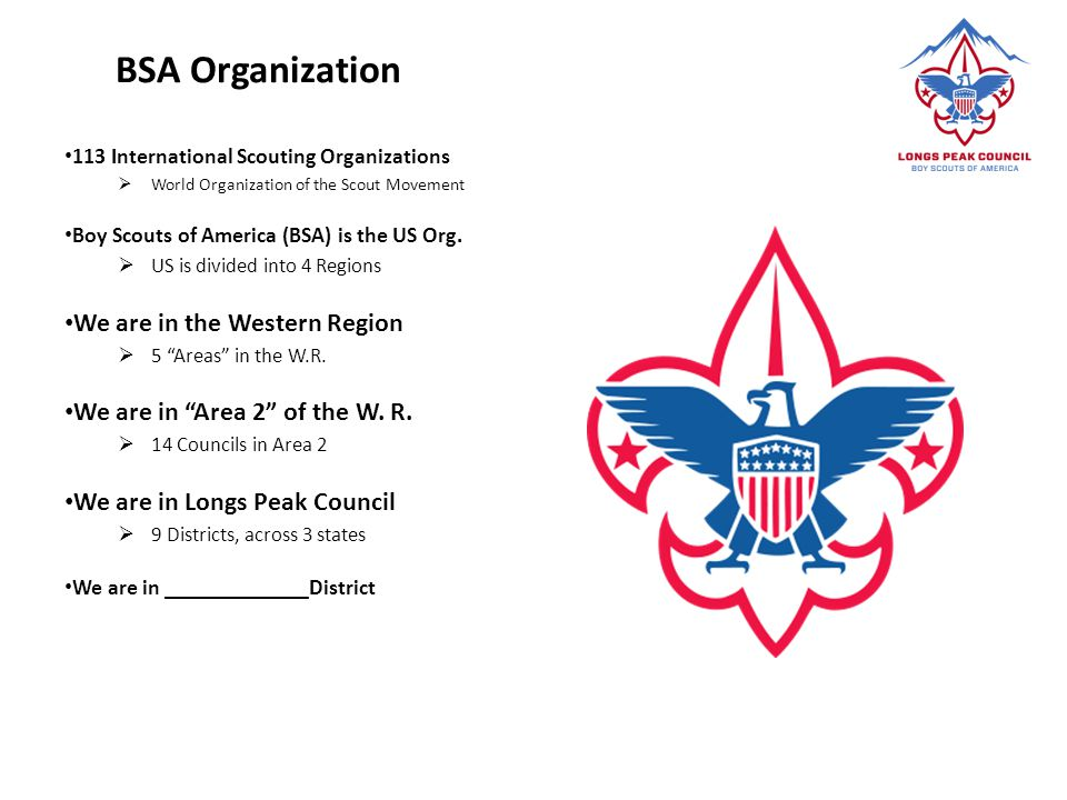 BSA Organization We are in the Western Region