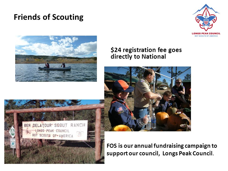 Friends of Scouting $24 registration fee goes directly to National