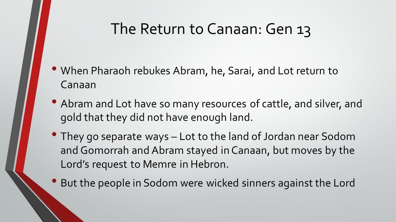 The Return to Canaan: Gen 13