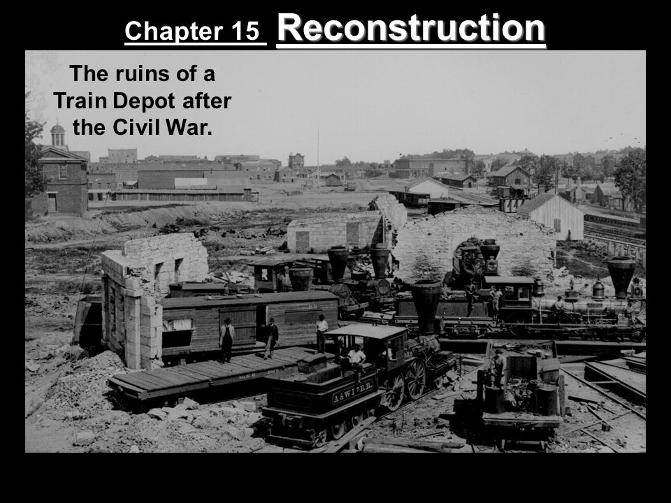 The ruins of a Train Depot after the Civil War.
