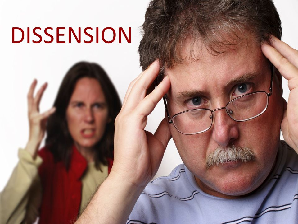 DISSENSION People more self-centered