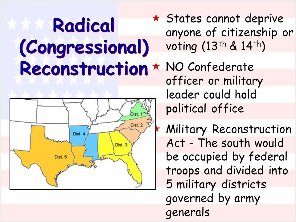 Radical (Congressional) Reconstruction