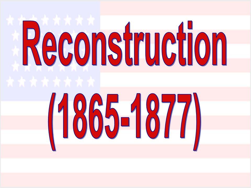 Reconstruction (1865-1877)