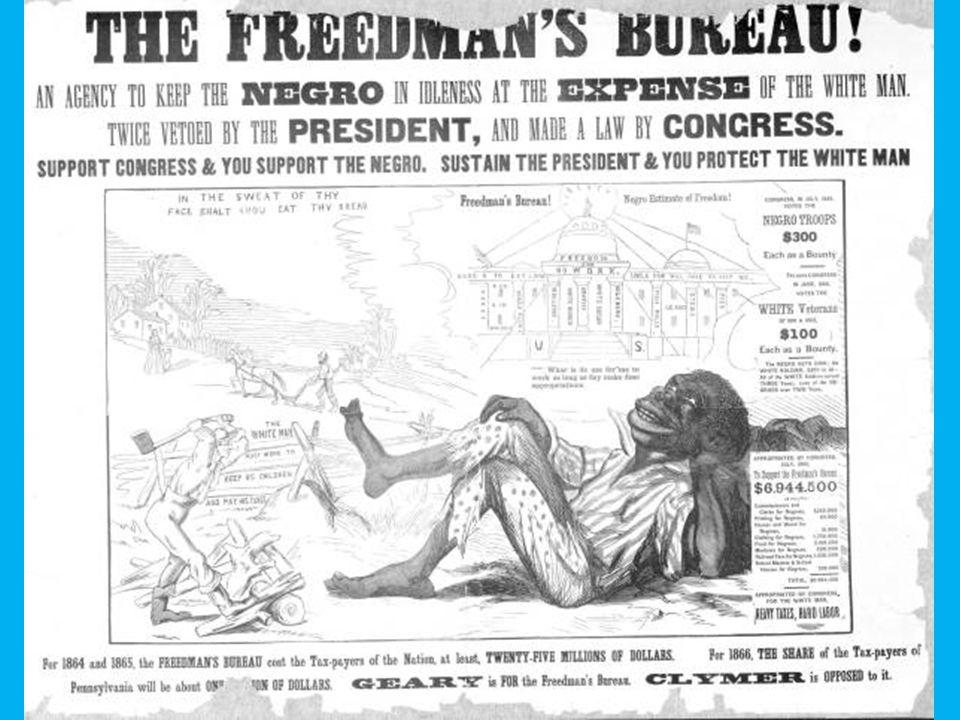 Negative views of the freedman's bureau