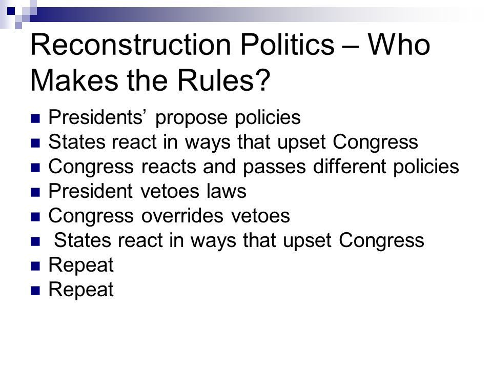Reconstruction Politics – Who Makes the Rules