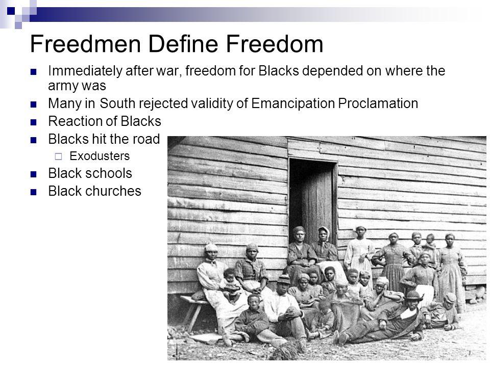 Freedmen Define Freedom