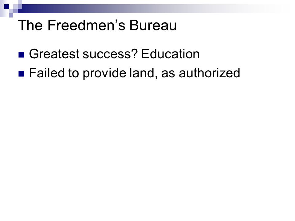 The Freedmen's Bureau Greatest success Education