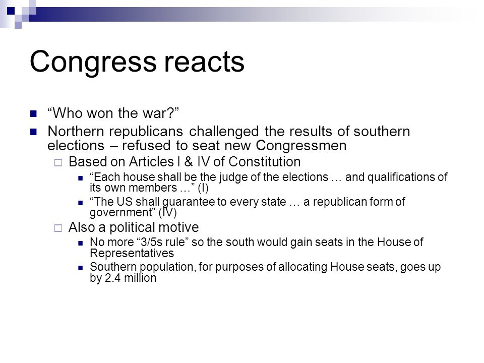 Congress reacts Who won the war
