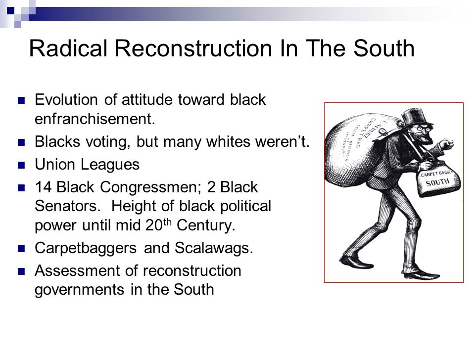 Radical Reconstruction In The South