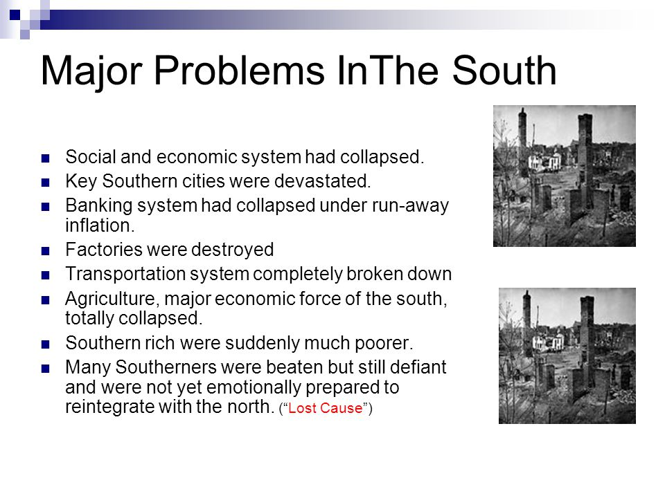 Major Problems InThe South