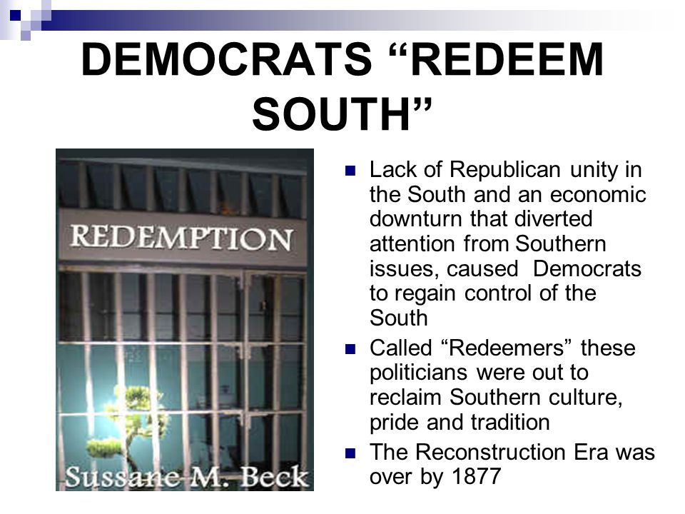 DEMOCRATS REDEEM SOUTH