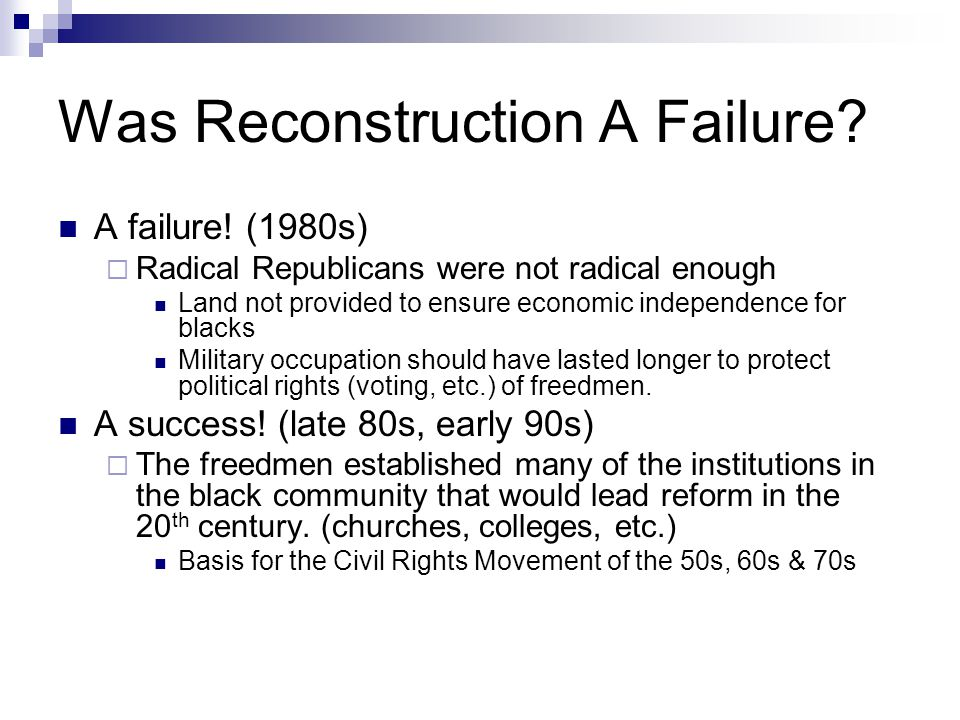 Was Reconstruction A Failure