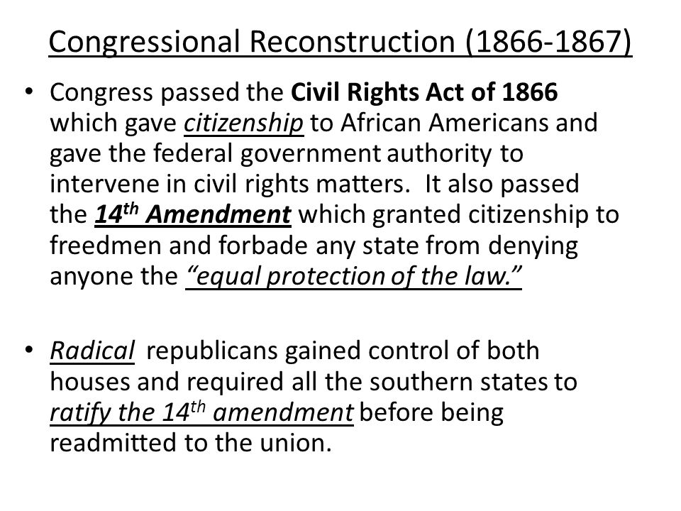 Congressional Reconstruction (1866-1867)