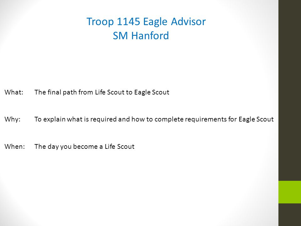 Troop 1145 Eagle Advisor SM Hanford
