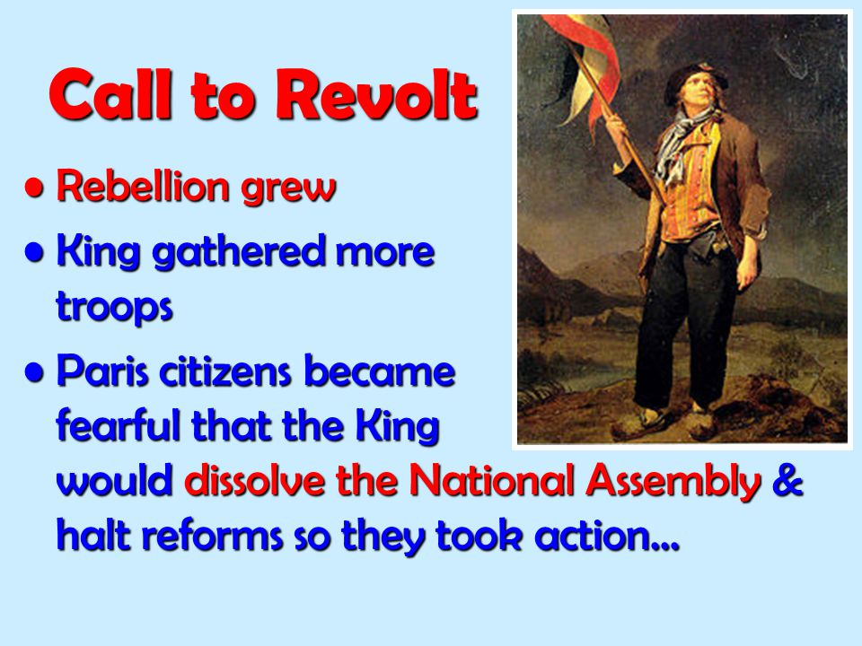 Call to Revolt Rebellion grew King gathered more troops