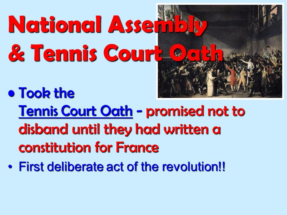 National Assembly & Tennis Court Oath