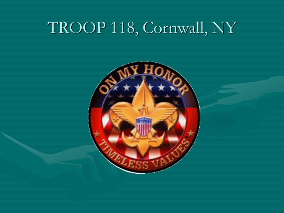 TROOP 118, Cornwall, NY