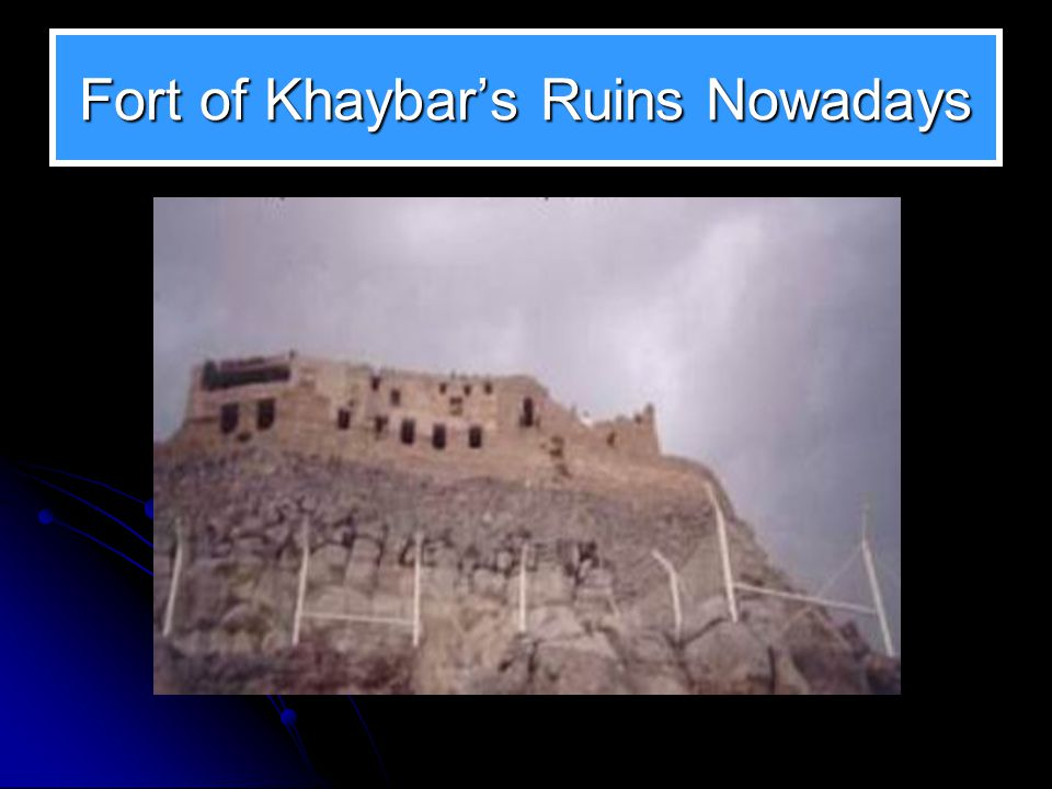 Fort of Khaybar's Ruins Nowadays