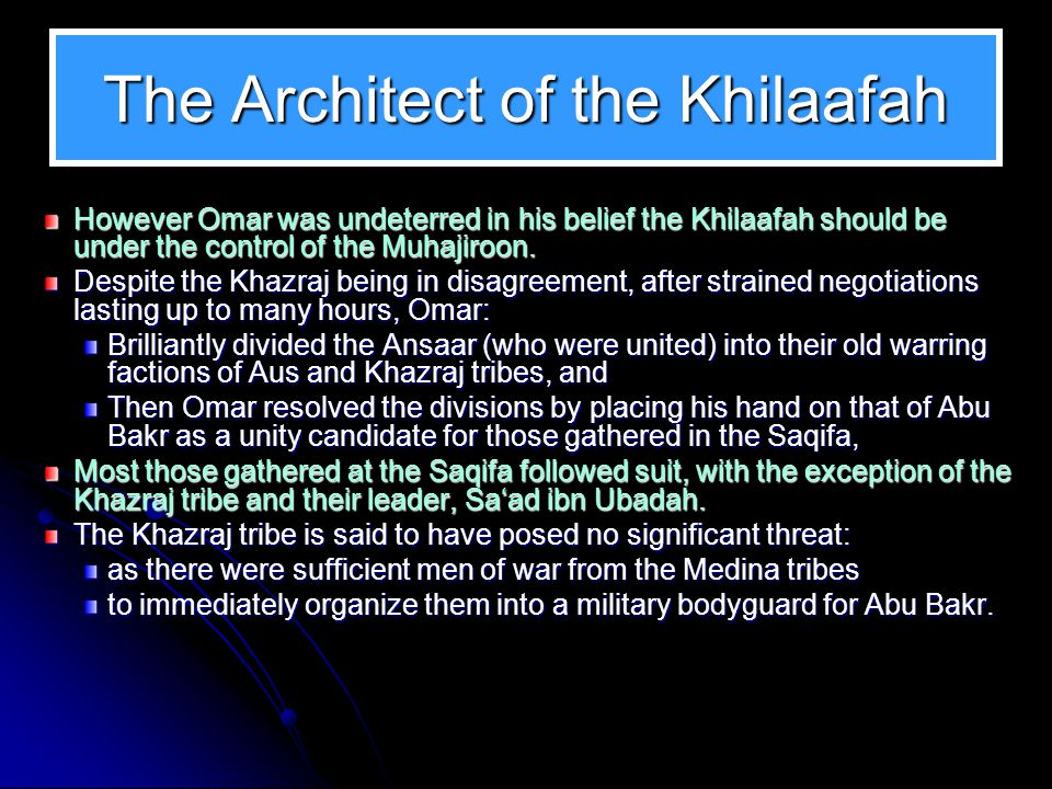The Architect of the Khilaafah