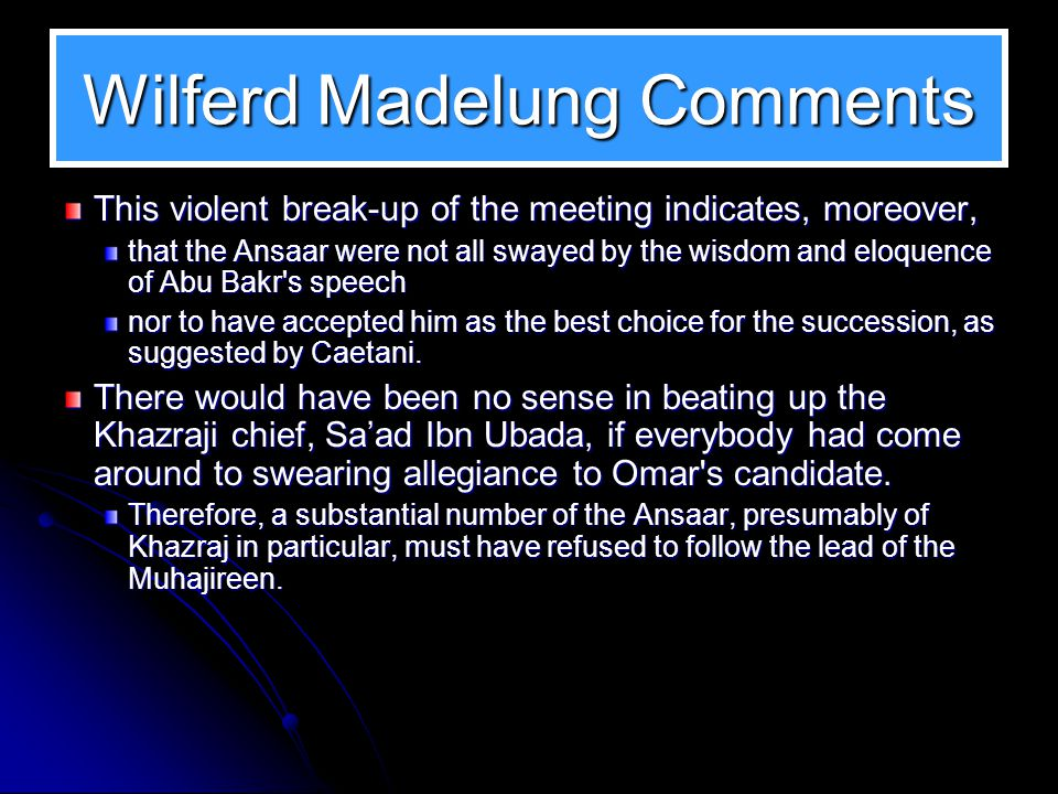 Wilferd Madelung Comments