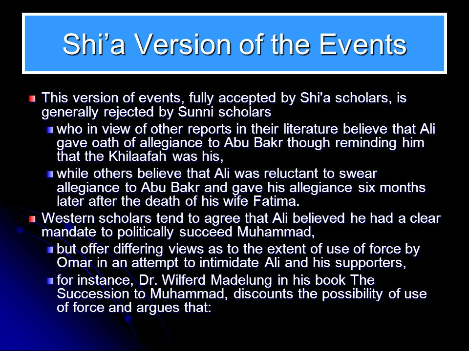 Shi'a Version of the Events