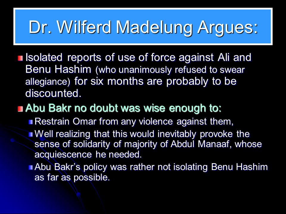 Dr. Wilferd Madelung Argues: