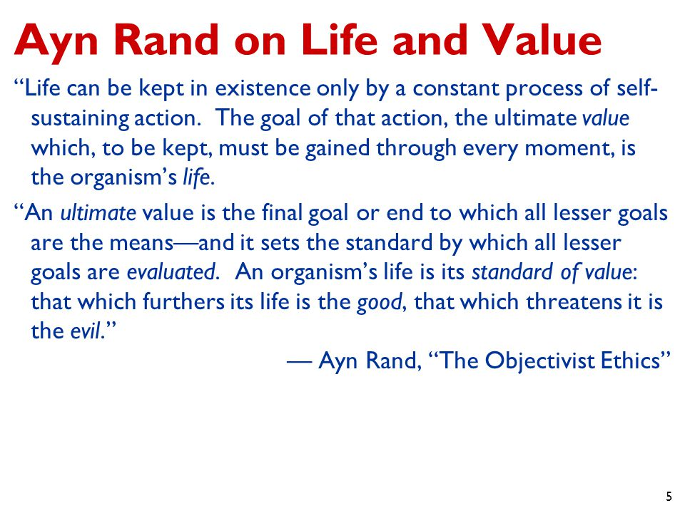 Ayn Rand on Life and Value