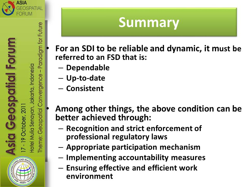 Summary For an SDI to be reliable and dynamic, it must be referred to an FSD that is: Dependable. Up-to-date.
