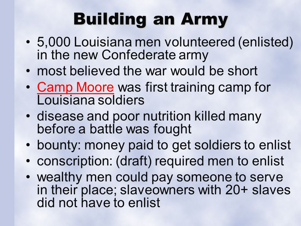 Gathering Supplies parishes, wealthy individuals and soldiers supplied weapons and equipment. Louisiana had few factories.