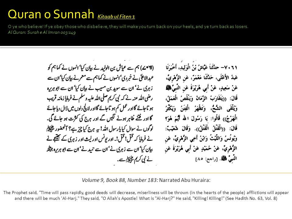 Volume 9, Book 88, Number 183: Narrated Abu Huraira:
