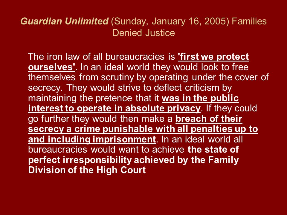 Guardian Unlimited (Sunday, January 16, 2005) Families Denied Justice