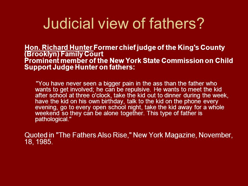 Judicial view of fathers