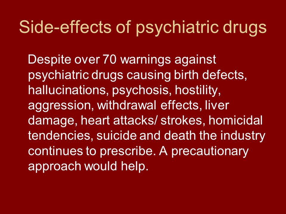 Side-effects of psychiatric drugs