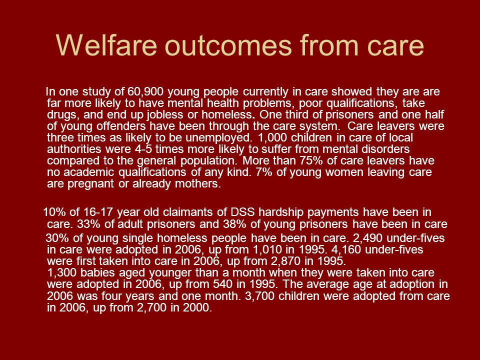 Welfare outcomes from care