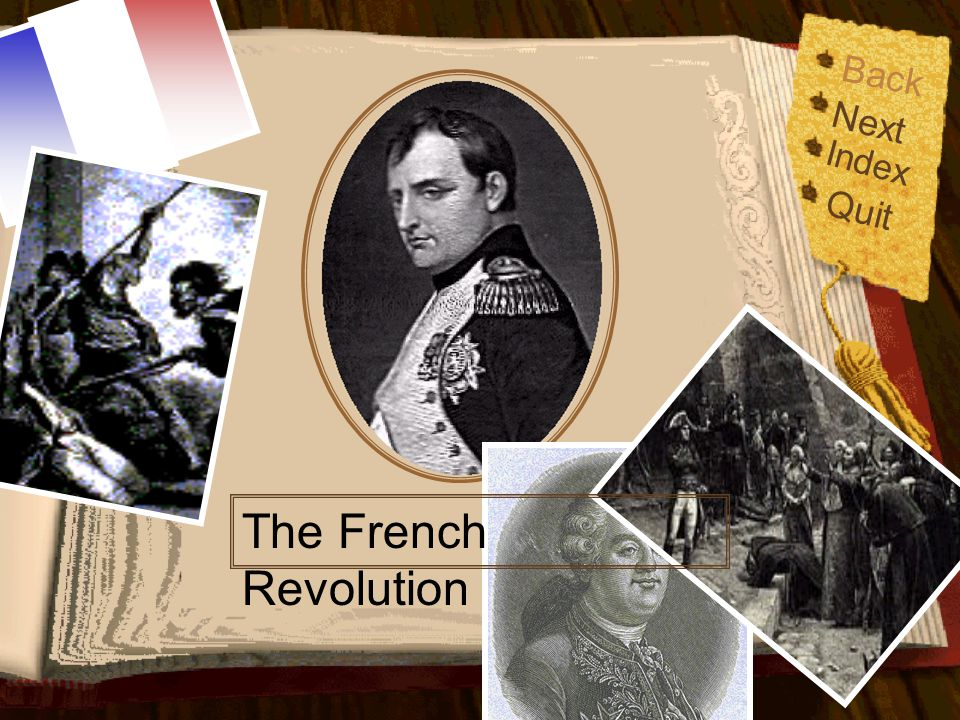 Back Next Index Quit The French Revolution