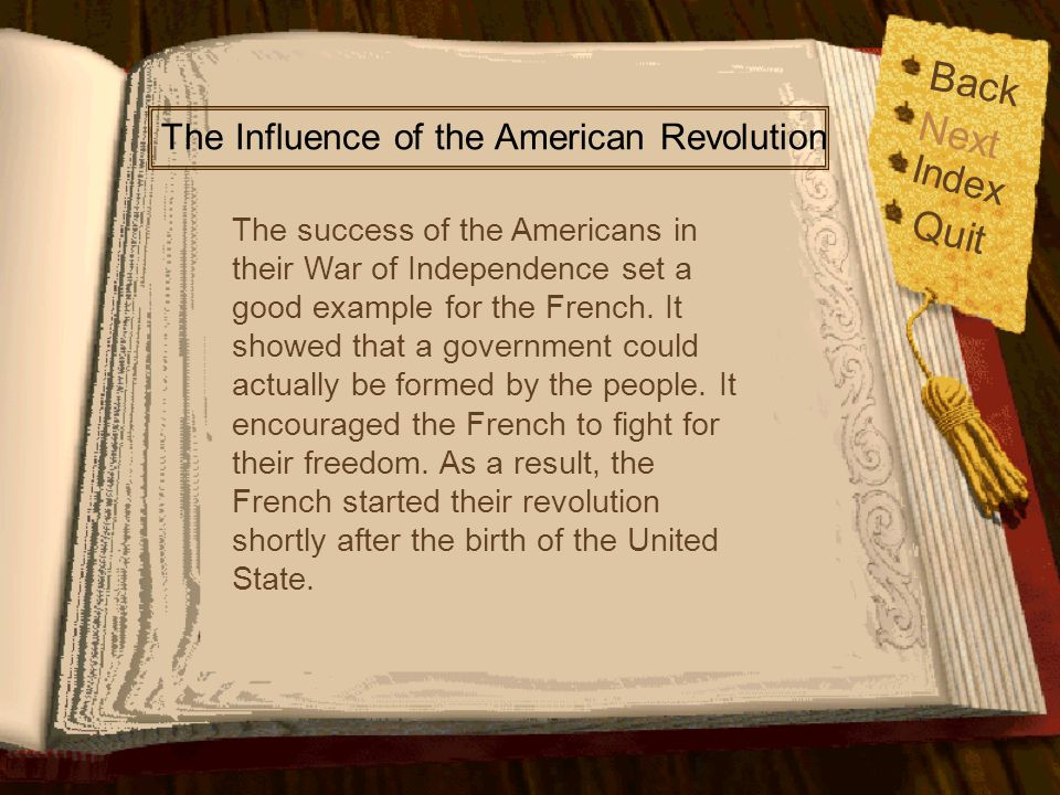 Back Next Quit Index The Influence of the American Revolution