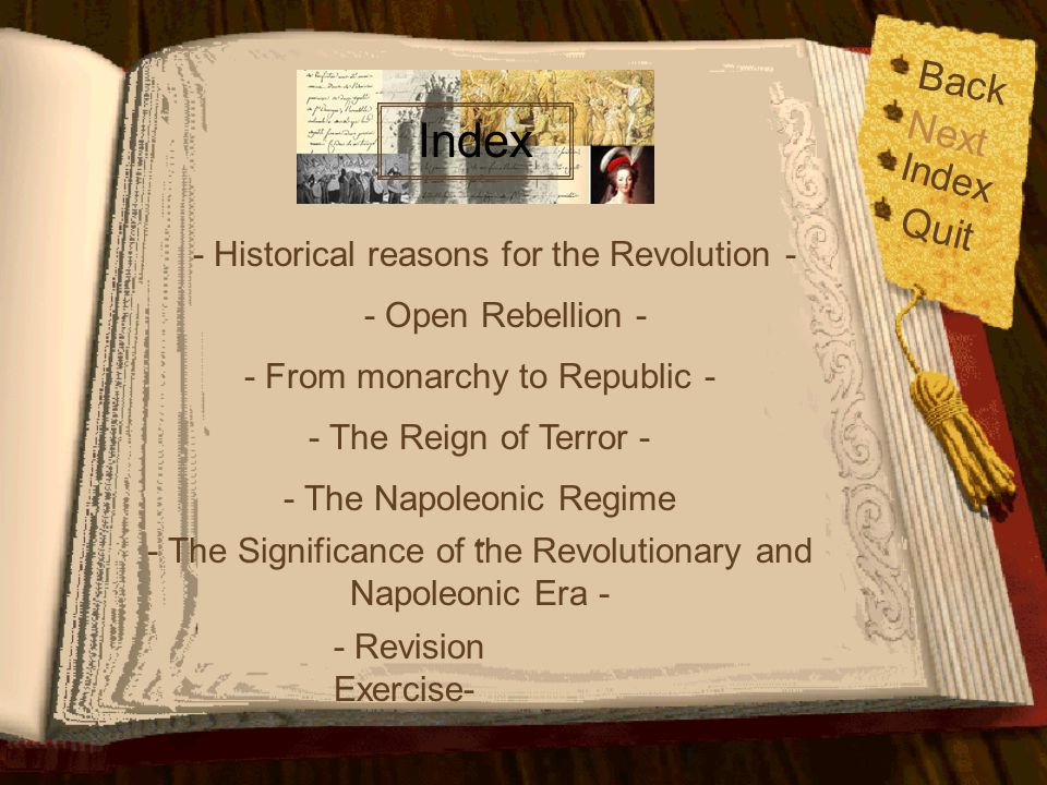 Index Back Next Quit Index - Historical reasons for the Revolution -