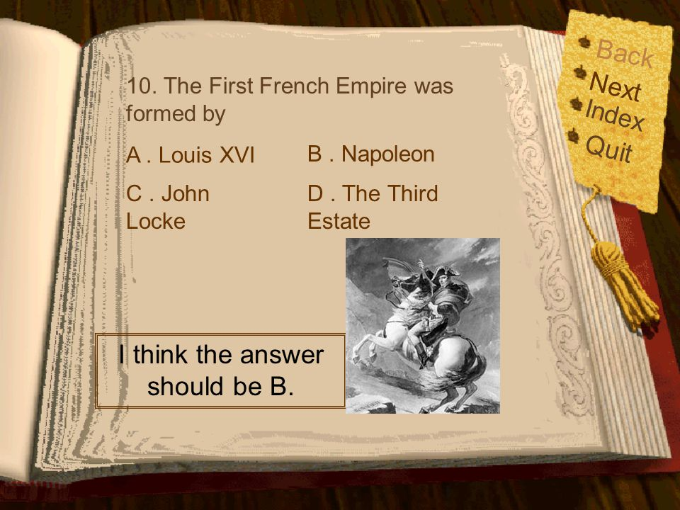 I think the answer should be B.