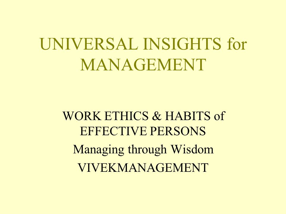 UNIVERSAL INSIGHTS for MANAGEMENT
